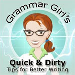 quick and dirty grammar girl